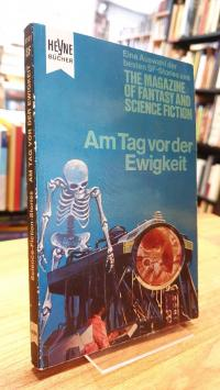Bergner, Am Tag vor der Ewigkeit – Eine Auswahl der besten Stories aus The Magaz