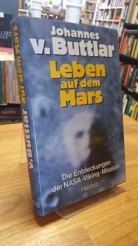 Buttlar, Leben auf dem Mars – Die Entdeckungen der NASA-Viking-Mission,