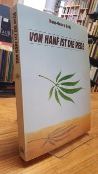 Behr, Von Hanf ist die Rede – Kultur und Politik einer Droge,