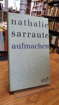 Sarraute, Aufmachen – Roman,