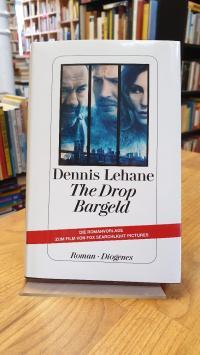 Lehane, The Drop – Bargeld – Roman,