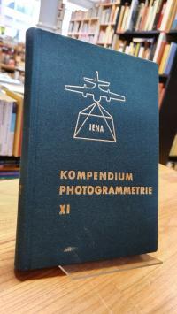 Kompendium Photogrammetrie Band XI,
