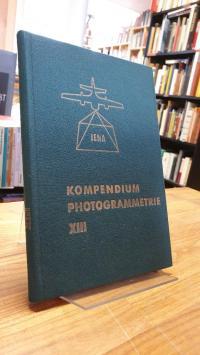 Schöler, Kompendium Photogrammetrie Band XIII,