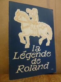Erdle-Hähner, La légende de Roland – racontée pour les jeunes et annotée,