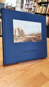 Eysen, Louis Eysen – Ausstellung in der Kunsthandlung J. P. Schneider jr. – 5. N