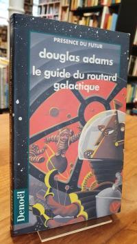 Adams, Le guide du routard galactique,