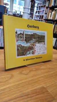 Harburg in historischen Ansichten – 75 Ansichten von anno dazumal,