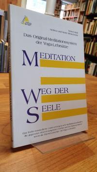Meiss, Meditation – Weg der Seele – Das Original-Meditationssystem der Yoga-Lehr
