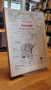 Swahili / Adam, Kiswahili – Elementary Course With Key,