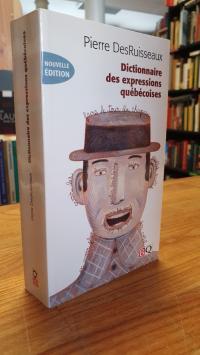 DesRuisseaux, Dictionnaire des expressions québécoises,