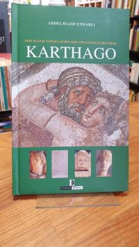 Ennabli, Karthago – Eine Stätte von kulturellem und natürlichem Wert,