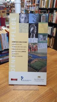 Unesco-Welterbe – Grenzen des Römischen Reiches – Obergermanisch-Raetischer Lime