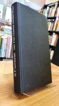 Lovecraft, Der Fall Charles Dexter Ward – 2 Horrorgeschichten,