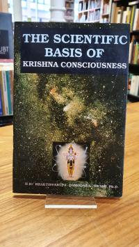 Damodara Dasa, The Scientific Basis Of Krishna Consciousness,