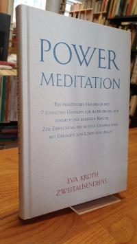 Kroth, Power-Meditation – Ein praktisches Handbuch mit 7 einfachen Übungen zur A