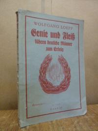 Loeff, Genie und Fleiß führen deutsche Männer zum Erfolg,