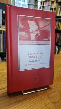 Yamamoto, Hagakure – Die Weisheiten der Samurai,