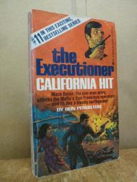 Pendleton, The executioner – California Hit – Mack Bolan, the one man army, atta