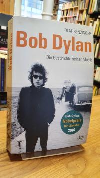 Dylan, Bob Dylan – Die Geschichte seiner Musik,