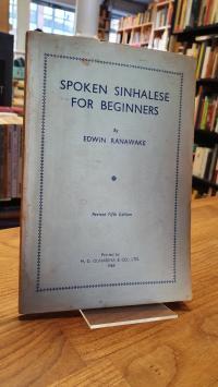 Singhalesisch / Sugathapala De Silva, Spoken Sinhalese For The Beginners,