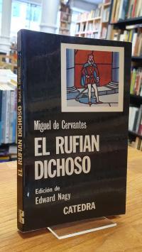 Cervantes, El Rufián Dichoso,