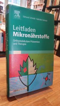 Schmidt, Leitfaden Mikronährstoffe – Orthomolekulare Prävention und Therapie,