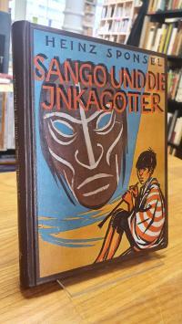 Sponsel, Sango und die Inkagötter,