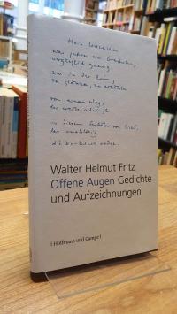 Fritz, Offene Augen – Gedichte und Aufzeichnungen,