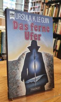 Le Guin, Das ferne Ufer – Fantasy-Roman,