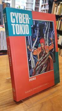 Pure, Cyber-Tokyo,
