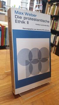 Weber, Die protestantische Ethik – Band 2 – Kritiken und Antikritiken,