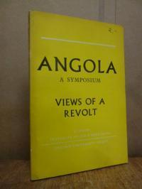 Angola: a symposium views of a revolt,