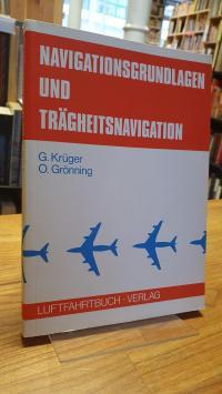 Krüger, Navigationsgrundlagen und Trägheitsnavigation,
