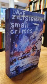 Zeltserman, Small Crimes,