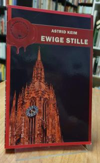 Keim, Ewige Stille – Frankfurter Kriminalroman,