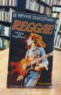 Hoppe, Reggae – Die Kings aus Kingstontown,