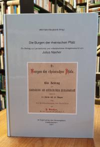 Naeher, Die Burgen der rheinischen Pfalz – Ein Beitrag zur Landeskunde und mitte