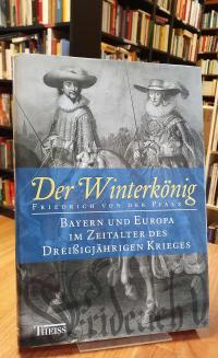 Der Winterkönig, Friedrich von der Pfalz,