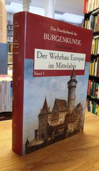 Ebhardt, Der Wehrbau Europas im Mittelalter – Band 1,