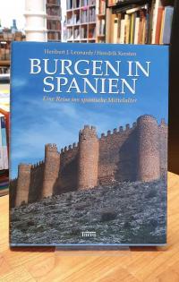 Leonardy, Burgen in Spanien – Eine Reise ins spanische Mittelalter,