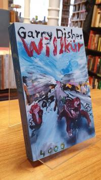 Disher, Willkür – ein Wyatt-Roman,