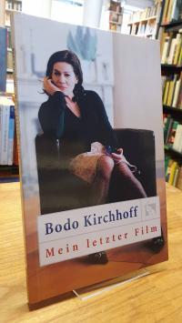 Kirchhoff, Mein letzter Film,