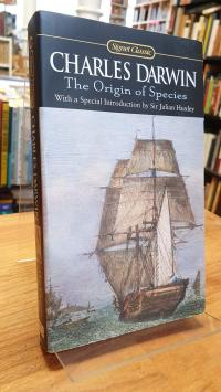 Darwin, The Origin Of Species – By Means Of Natural Selection Of The Preservatio
