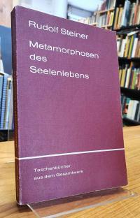 Steiner, Metamorphosen des Seelenlebens,