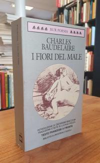 Baudelaire, I fiori del male – Testo francese a fronte,