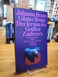 Braun, Der Irrtum des großen Zauberers – ein phantastischer Roman,