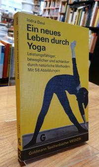 Devi, Ein neues Leben durch Yoga – Leistungsfähiger, beweglicher und schlanker d