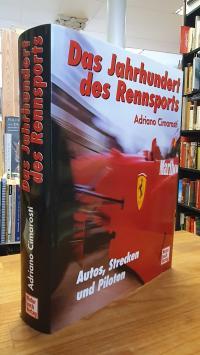 Cimarosti, Das Jahrhundert des Rennsports – Autos, Strecken und Piloten,