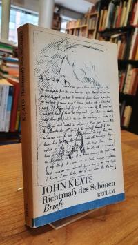 Keats, Richtmass des Schönen – Briefe.