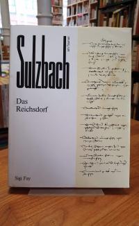 Sulzbach / Sigi Fay, Sulzbach am Taunus –  Aus der Geschichte des früheren Reich